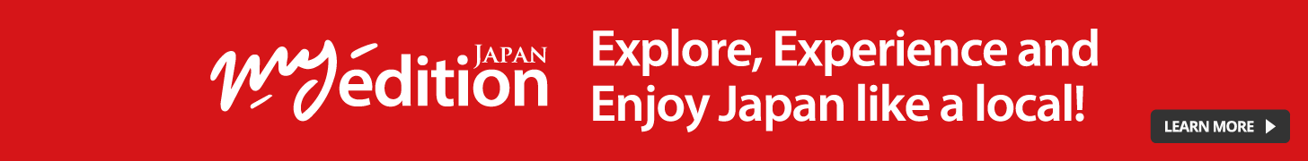 Explore, Experience and Enjoy Japan like a local! MyEdition JAPAN ad